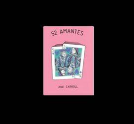 52 Amantes de José Carroll, disponible en Magia Estudio