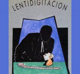 Lentidigitación de René Lavand disponible en Magia Estudio