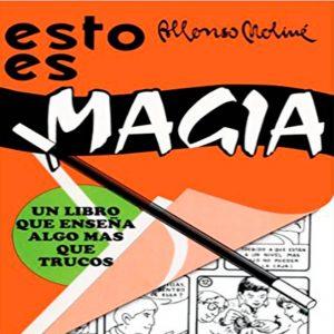 Esto es Magia de Alfonso Moliné, disponible en Magia Estudio