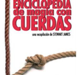 Enciclopedia de la Magia con Cuerdas, disponible en Magia Estudio