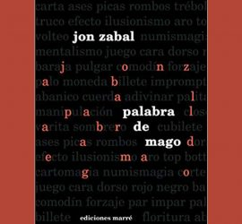 Palabra de Mago de Jon Zabal, disponible en Magia Estudio