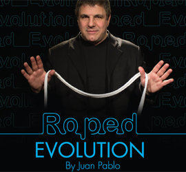 Roped Evolution en Magia Estudio