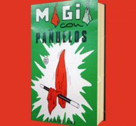 Magia con pañuelos volumen 2 disponible en Magia Estudio