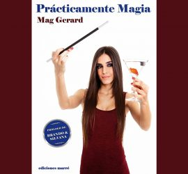 Practicamente Magia, de Mag Gerard, disponible en Magia Estudio