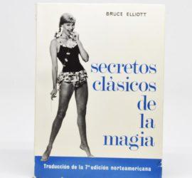 Secretos Clásicos de la Magia - Bruce Elliot