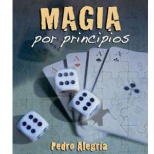 magia por principios Pedro Alegria
