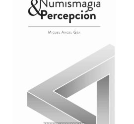 numismagia y percepcion Miguel Angel Gea