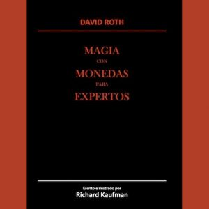 Magia con monedas de David Roth disponible en Magia Estudio